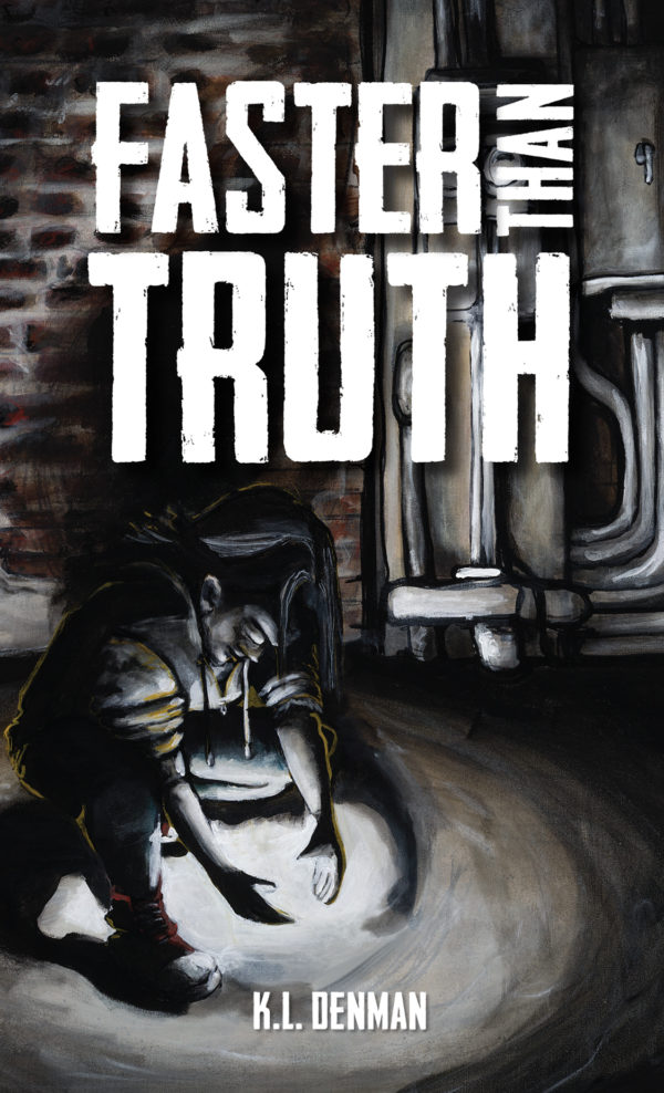 Book Cover for Faster Than Truth by K.L. Denman