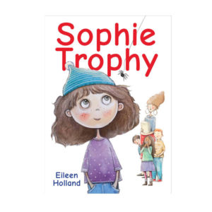Book Cover for Sophie Trophy by Elieen Holland